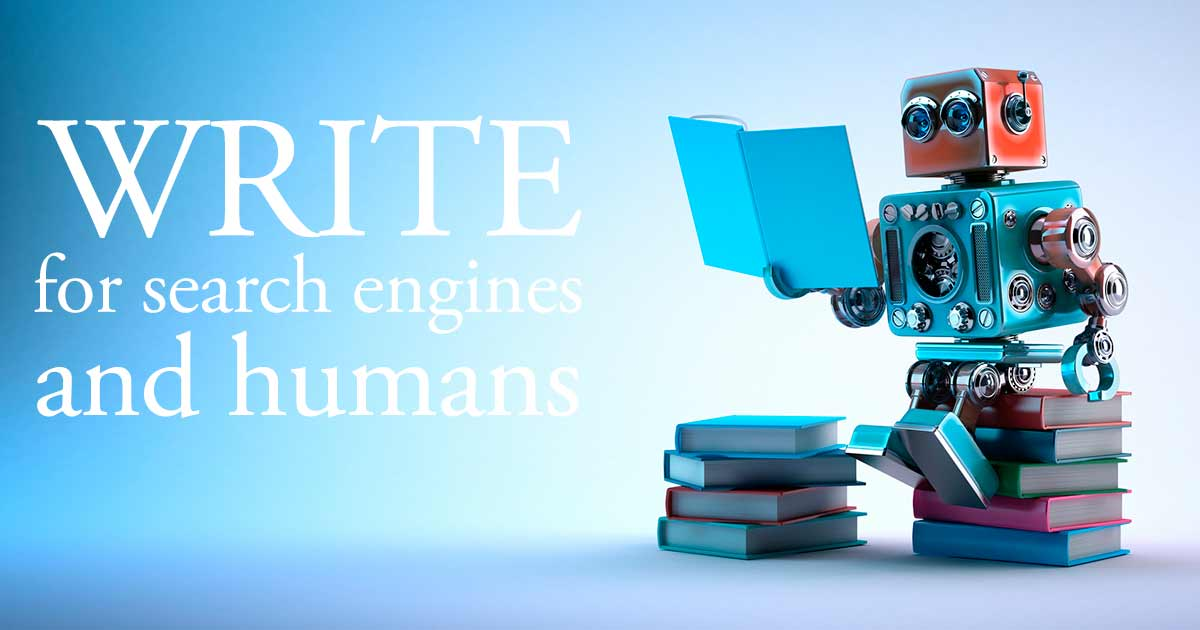 Write for search engines and humans