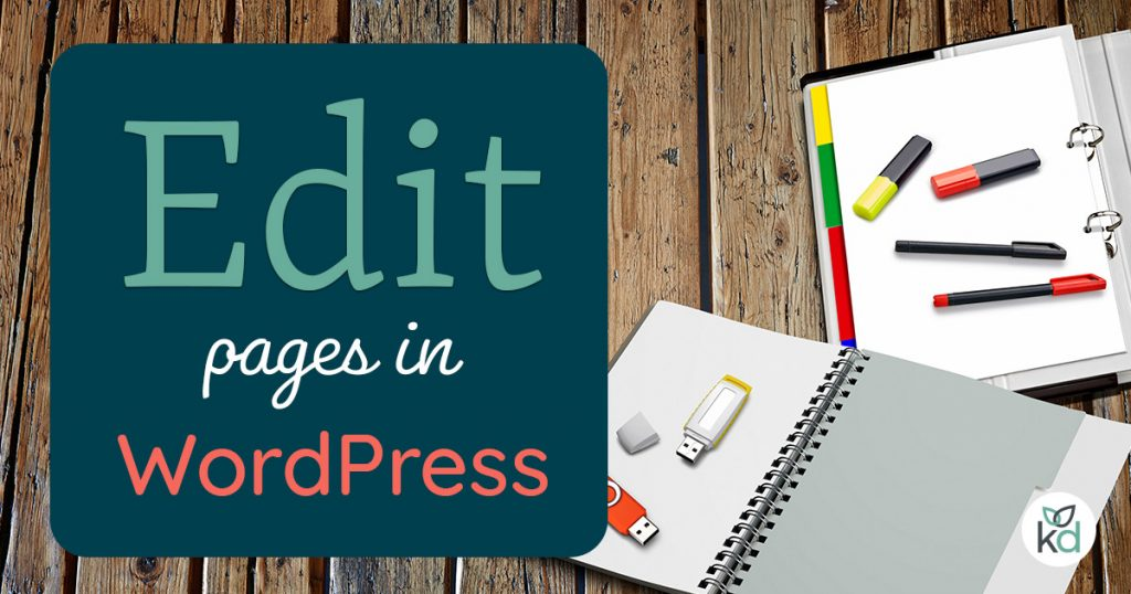Edit pages in WordPress, how to here