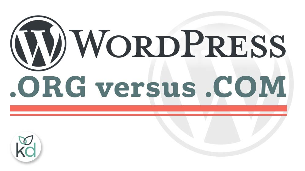 WordPress.org or WordPress.com
