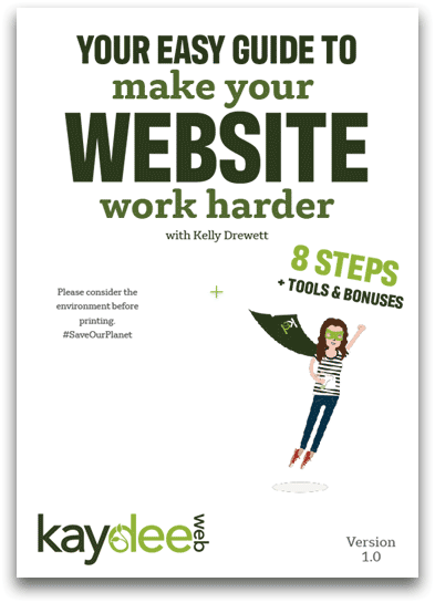 Your Easy Guide to Make Your Website Work Harder