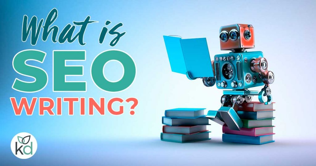 What is SEO writing?