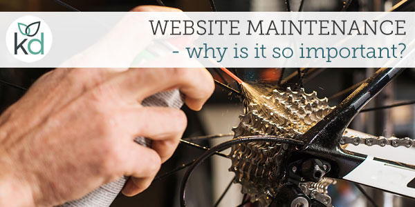 Website maintenance - why is it so important?