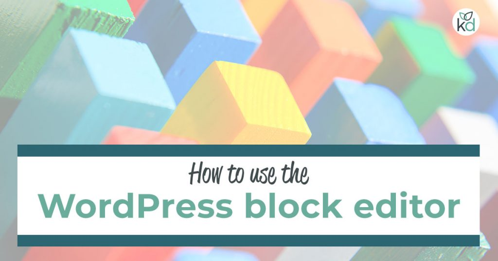How to use the WordPress block editor