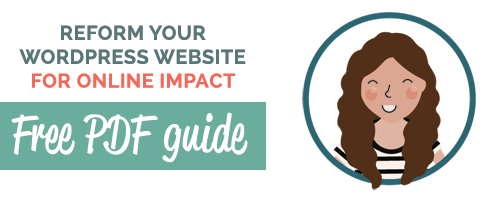 Reform your WordPress website for online impact