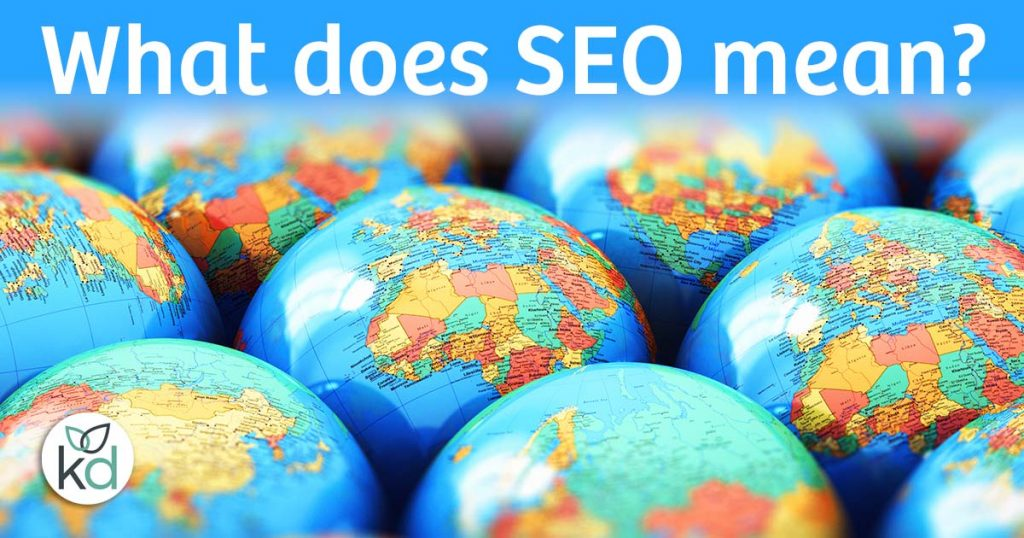 What does SEO mean? What does SEO stand for?