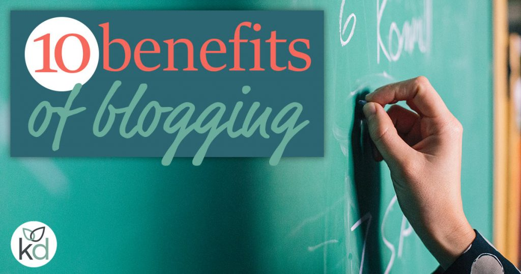 10 benefits of blogging for business