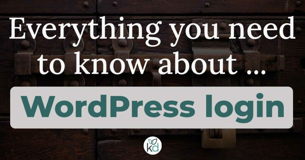 Everything you need to know about WordPress login