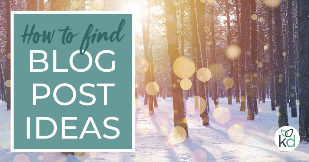 How to find blog post ideas that are unique to your business
