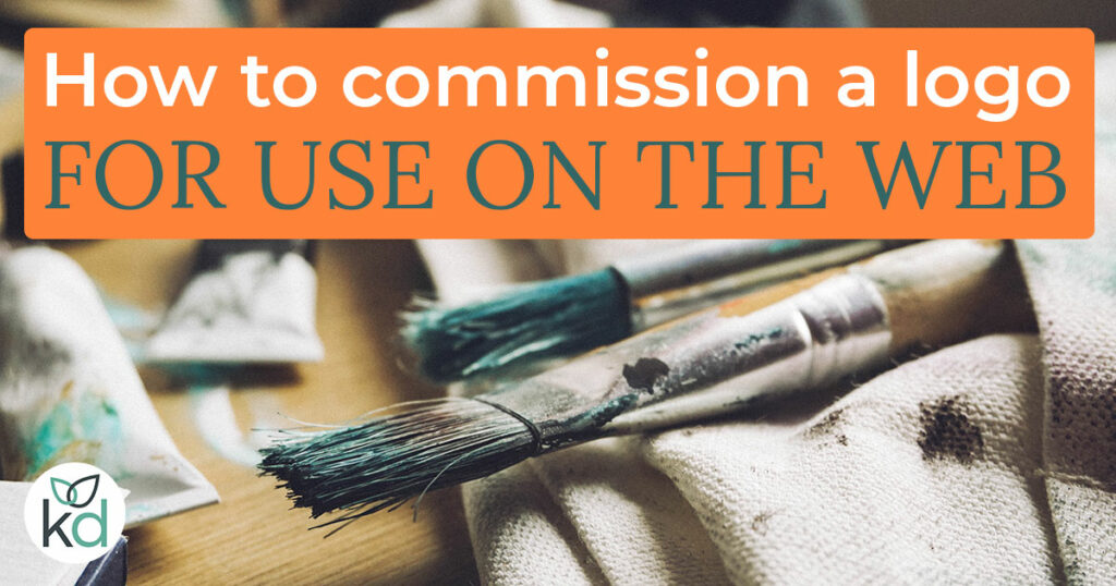 How to commission a logo for use on the web - paintbrushes covered with paint