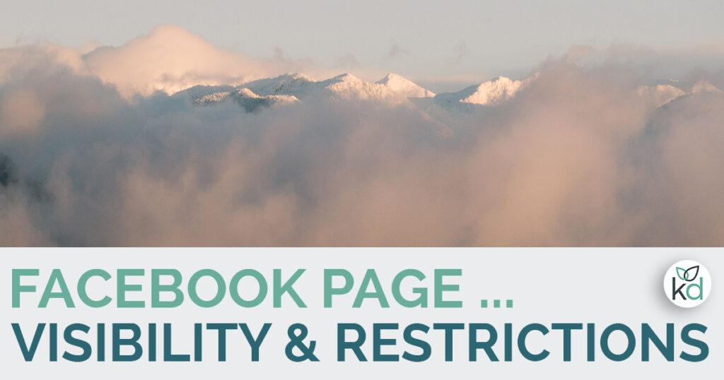 Facebook page visibility and restrictions