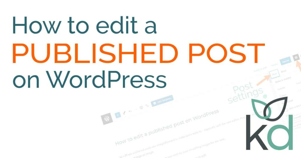 How to edit a published post on WordPress